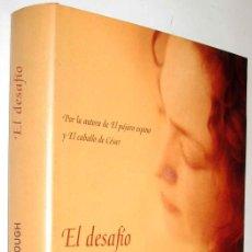 Libros antiguos: EL DESAFIO - COLLEEN MCCULLOUGH *. Lote 140215414