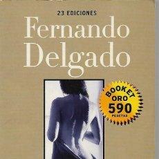 Libros antiguos: DELGADO, F. LA MIRADA DEL OTRO.. Lote 140231718