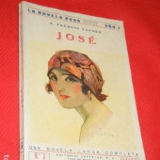 Libros antiguos: JOSE, ARMANDO PALACIO VALDES - LA NOVELA ROSA, 3 - 1924. Lote 140505106