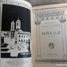 Libros antiguos: JUAN VALERA,OBRAS ESCOGIDAS-DOÑA LUZ.-BIBLIOTECA NUEVA,MADRID 1937. Lote 142182574