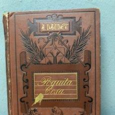 Libros antiguos: EL POQUITA COSA POR ALFONSO DAUDET CON DIBUJOS DE APELES MESTRES 1883. Lote 142881972