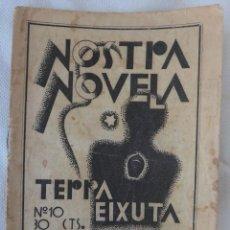 Libros antiguos: FOLLETO O LIBRO, NOSTRA NOVELA , TERRA EIXUTA , EN VALENCIANO, ILUSTRACIONES RENAU ,ORIGINAL RF1. Lote 144120958