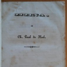 Libros antiguos: ZIZINA, PAUL DE KOCK. MADRID, 1850. Lote 146315766