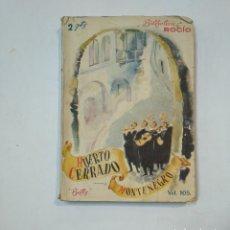 Libros antiguos: BIBLIOTECA ROCIO. Nº 105. HUERTO CERRADO. MONTENEGRO. EDICIONES BETIS. TDK359. Lote 147498934