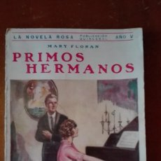 Libros antiguos: PRIMOS HERMANOS NOVELA ROSA AÑO 1928. Lote 149614814