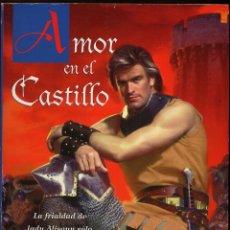 Libros antiguos: AMOR EN EL CASTILLO - CHRISTINA DODD . Lote 149853134