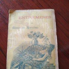 Libros antiguos: ENTREMESES DE GOMEZ DE AMPUERO. EDITORIAL: DEMI MONDE TOMO 28. Lote 151610414