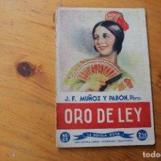 Libros antiguos: ORO DE LEY NOVELA ROSA . Lote 151796650