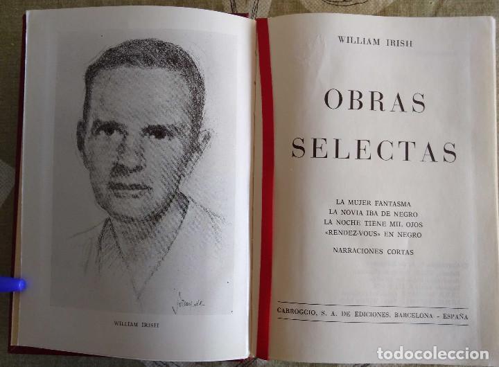 OBRAS SELECTAS - WILLIAM IRISH 978 PAGINAS, CARROGGIO, 1974 TAPA DURA (Libros antiguos (hasta 1936), raros y curiosos - Literatura - Narrativa - Novela Romántica)