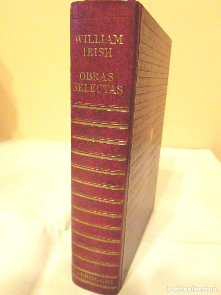 Libros antiguos: OBRAS SELECTAS - WILLIAM IRISH 978 PAGINAS, CARROGGIO, 1974 TAPA DURA - Foto 2 - 153055886