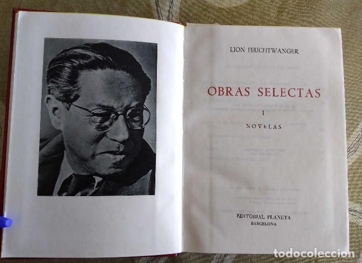 Libros antiguos: LION FEUCHTWANGER. OBRAS SELECTAS.TOMO I. NOVELAS.1911 PAG. GUAFLEX, PLANETA, 1975. - Foto 2 - 153058122