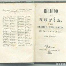 Libros antiguos: RICARDO Y SOFIA. EDITOR CABERIZO. VALENCIA. 1839. Lote 154172914