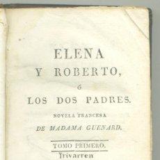Libros antiguos: ELENA Y ROBERTO. M. GUENARD. EDITOR CABRERIZO, VALENCIA. 1818. Lote 154335502