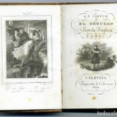 Libros antiguos: LA VIRTUD Y EL ORGULLO, NOVELA INGLESA. EDITOR CABRERIZO, VALENCIA, 1834.. Lote 154337718