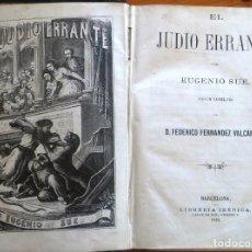 Libros antiguos: EL JUDÍO ERRANTE, DE EUGENIO SUE. 2 TOMOS ILUSTRADOS DE 1869. Lote 154408262