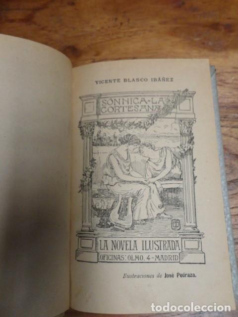 VICENTE BLASCO IBÁÑEZ: SÓNNICA LA CORTESANA. (Libros antiguos (hasta 1936), raros y curiosos - Literatura - Narrativa - Novela Romántica)
