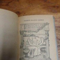 Libros antiguos: VICENTE BLASCO IBÁÑEZ: SÓNNICA LA CORTESANA.. Lote 155235070