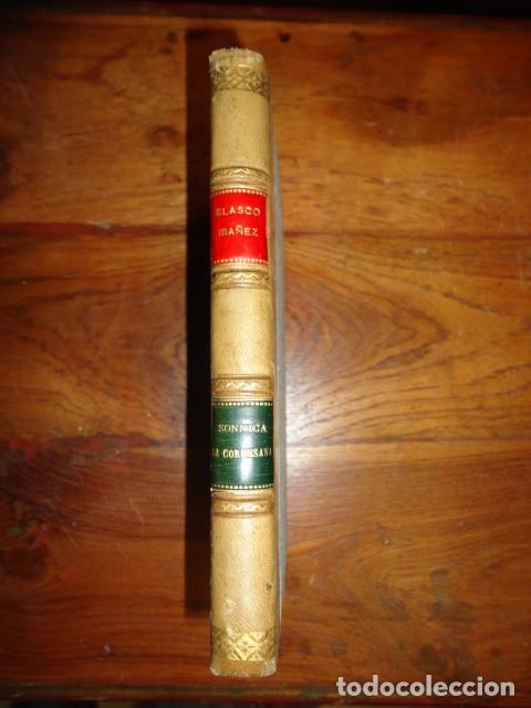 Libros antiguos: Vicente Blasco Ibáñez: Sónnica la Cortesana. - Foto 2 - 155235070