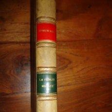 Libros antiguos: LA VENUS MIENTE, POR RAFAEL LÓPEZ DE HARO. . Lote 155236170