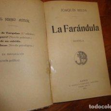 Libros antiguos: JOAQUIN BELDA LA FARANDULA. Lote 155236714