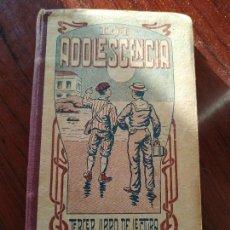 Libros antiguos: LA ADOLESCENCIA (1909) DE JOSE GUAÑABENS (SEGUNDA EDICION). Lote 155661806