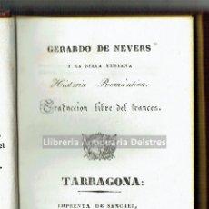 Libros antiguos: [IMPRENTA DE TARRAGONA, 1838] GERARDO DE NEVERS Y LA BELLA EURIANA. HISTORIA ROMÁNTICA.. Lote 155833210