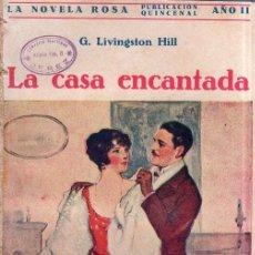 Libros antiguos: LA CASA ENCANTADA. G. LIVINGSTON HILL. EDITORIAL JUVENTUD. 1925.. Lote 156968614