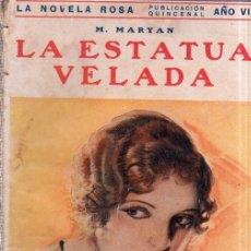 Libros antiguos: LA ESTATUA VELADA. M. MARYAN. EDITORIAL JUVENTUD. 1930.. Lote 156969162