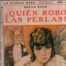 Libros antiguos: ¿ QUIEN ROBO LAS PERLAS ?. BERTA RUCK. EDITORIAL JUVENTUD. 1927.. Lote 156969410