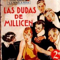 Livres anciens: LAS DUDAS DE MILLICEN. BERTA BUCK. LA NOVELA ROSA. EDITORIAL JUVENTUD. 1928.. Lote 156982590