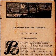 Libros antiguos: AFORTUNADA EN AMORES. BERTA RUCK. LA NOVELA ROSA. EDITORIAL JUVENTUD. 1927.. Lote 156985762