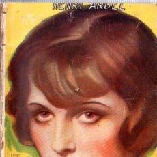 Libros antiguos: MI PRIMO GERARDO. HENRI ARDEL. LA NOVELA SELECTA. EDITORIAL MENTORA. 1928.. Lote 157198162