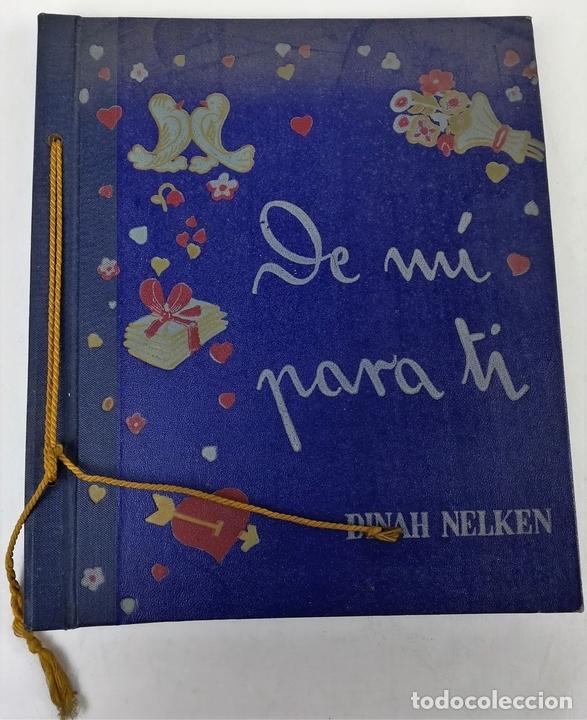 Libros antiguos: DE MÍ PARA TI. DINAH NELKEN. EDITOR M. ARIMANY. BARCELONA 1945 - Foto 2 - 157661906