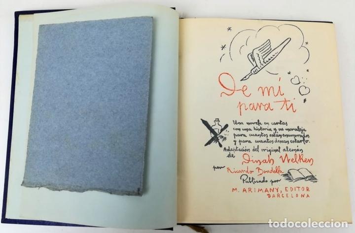 Libros antiguos: DE MÍ PARA TI. DINAH NELKEN. EDITOR M. ARIMANY. BARCELONA 1945 - Foto 4 - 157661906
