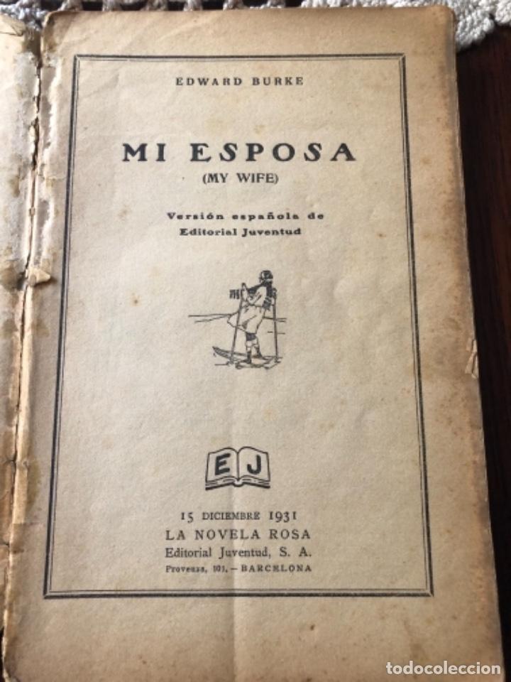 Libros antiguos: ANTIGÜA Y CURIOSA NOVELA SOBRE LAS ESPOSAS , AÑO 1.931 - Foto 5 - 157677090
