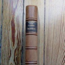 Libros antiguos: NOVELAS CORTAS DE PEDRO ANTONIO DE ALARCONS PRIMERA SERIE CUENTOS AMATORIOS 1881 MADRID. Lote 158824954
