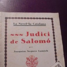 Libros antiguos: JUDICI DE SALOMÓ PER JOAQUIM SEGURA LAMICH - LA NOVEL-LA CATALANA ANY I Nº 19 1924 . Lote 160088602