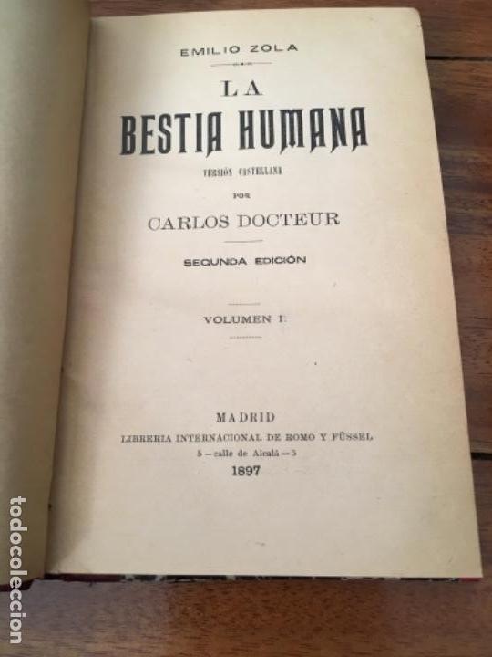 LA BESTIA HUMANA, DE EMILIO ZOLA. VOLUMEN I, 1897 (Libros antiguos (hasta 1936), raros y curiosos - Literatura - Narrativa - Novela Romántica)