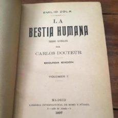 Libros antiguos: LA BESTIA HUMANA, DE EMILIO ZOLA. VOLUMEN I, 1897. Lote 160285150