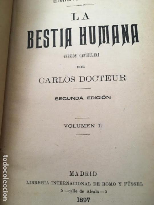Libros antiguos: LA BESTIA HUMANA, DE EMILIO ZOLA. VOLUMEN I, 1897 - Foto 2 - 160285150