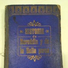 Libros antiguos: HISTORIA DE NUREDDING Y LA BELLA PERSA. PEDRO HUMBERT. 1913. Lote 160465280
