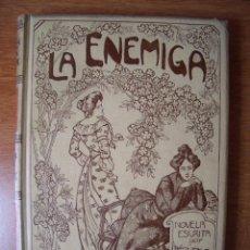 Libros antiguos: LA ENEMIGA POR JUAN FID. TRADUCCION DE F. SARMIENTO. ILUSTRACIONES DE TOFANI. MONTANER Y SIMON 1903. Lote 161480382