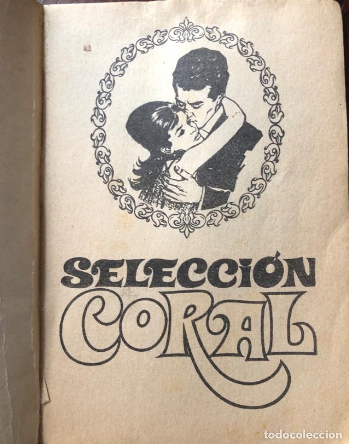 Libros antiguos: NOVELA ROMÁNTICA DE BOLSILLO , CORAL CORIN TELLADO - Foto 2 - 162863982