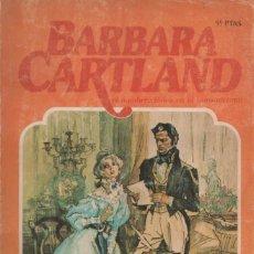 Libros antiguos: BARBARA CARTLAND. UN AMOR IMPOSIBLE. . Lote 163942910