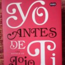 Libros antiguos: YO ANTES DE TI. Lote 165503270