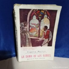 Libros antiguos: LA DAMA DE LOS RUBÍES, 1927 - EUGENIA MARLITT - ED. BANZÁ - LA NOVELA INTERESANTE - MUY RARO. Lote 165783418