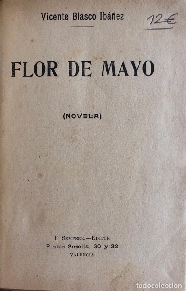 Libros antiguos: FLOR DE MAYO. VICENTE BLASCO IBAÑEZ. EDITOR F. SEMPERE. VALENCIA, 1895. - Foto 2 - 166296034