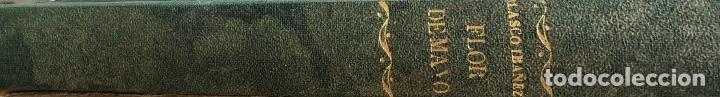 Libros antiguos: FLOR DE MAYO. VICENTE BLASCO IBAÑEZ. EDITOR F. SEMPERE. VALENCIA, 1895. - Foto 4 - 166296034