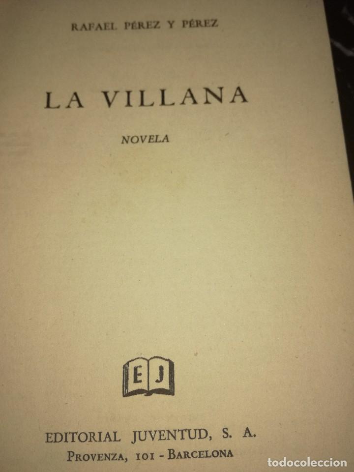 Libros antiguos: La villana,por Rafael Pérez y Pérez - Foto 2 - 166532738