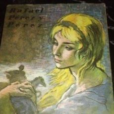 Libros antiguos: LA VILLANA,POR RAFAEL PÉREZ Y PÉREZ. Lote 166532738